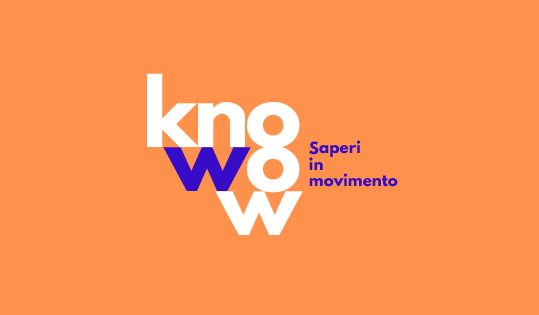 01.2020/09.2020 – KnoWow! Saperi in movimento